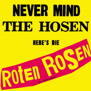 Never Mind The Hosen - Here's Die Roten Rosen Single Cover