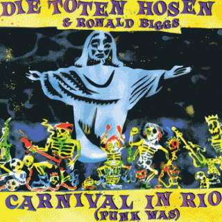 Carnival In Rio (Punk Was)