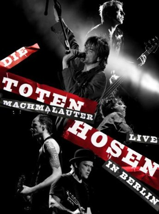 Machmalauter: Die Toten Hosen Live in Berlin DVD Cover