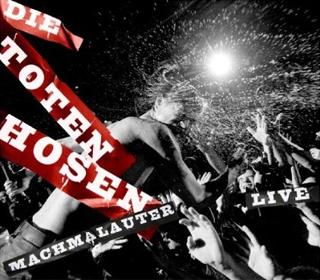 Machmalauter: Die Toten Hosen Live - Die volle Dröhnung DVD Cover