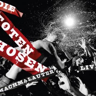 Machmalauter- Die Toten Hosen - Live! Album Cover