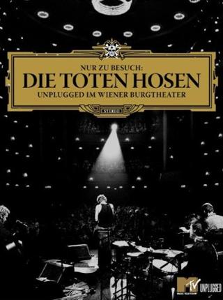 Nur zu Besuch: Die Toten Hosen - Unplugged im Wiener Burgtheater DVD Cover