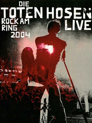 Die Toten Hosen - Rock am Ring 2004 LIVE Albumcover