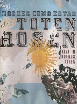 Noches Como Estas: Die Toten Hosen Live in Buenos Aires DVD Cover