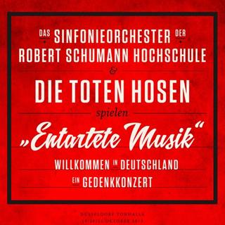 Entartete Musik - Willkommen in Deutschland Album Cover