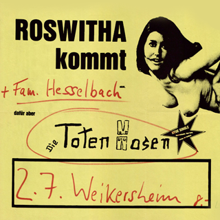 Roswitha kommt nicht, aber die Toten Hosen Tourposter